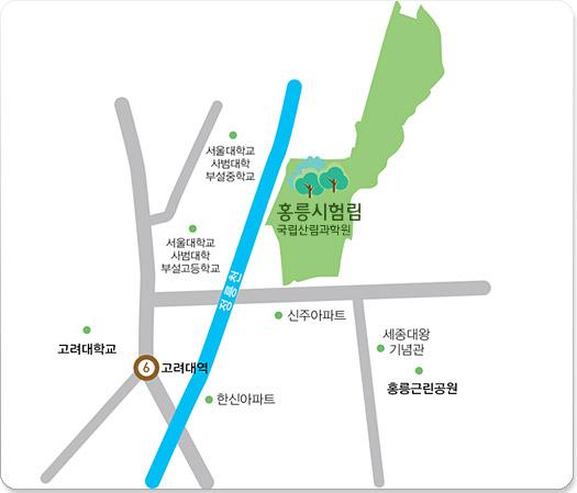 6호선 고려대역이 있고 홍릉시험림약도(홍릉시험림은 서울대학교 사범대학 부설 중학교,고등학교,신주아파트,세종대왕기념관과홍릉근린공원이 주변에 있으며 앞에는 정릉천이 흐르고 있습니다.)와홍릉시험림사진